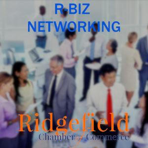 r-biz networking Ridgefield Chamber of Commerce